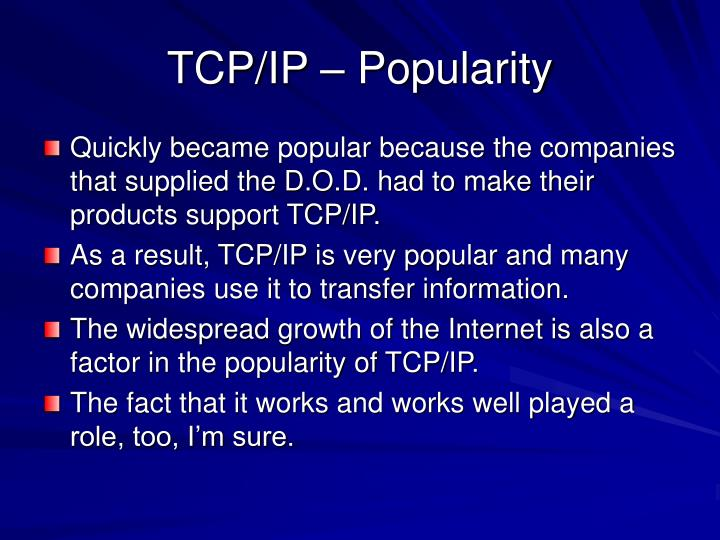 TCP/IP – Popularity
