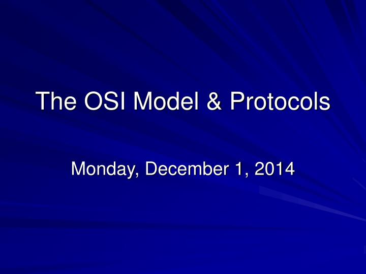 The osi model protocols