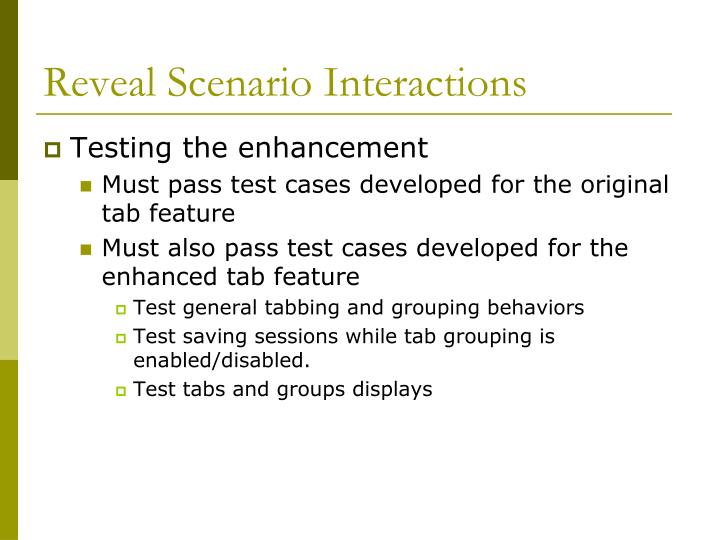 Reveal Scenario Interactions