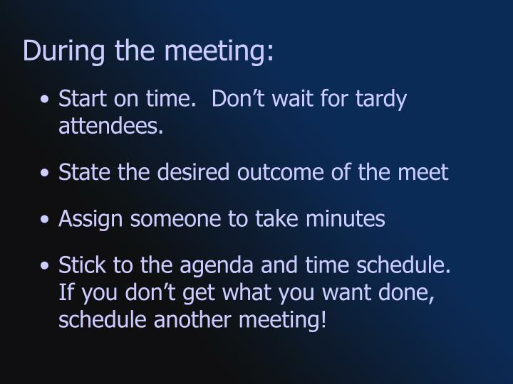 During the meeting: