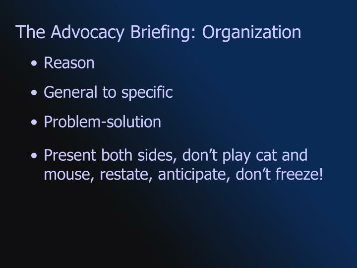The Advocacy Briefing: Organization