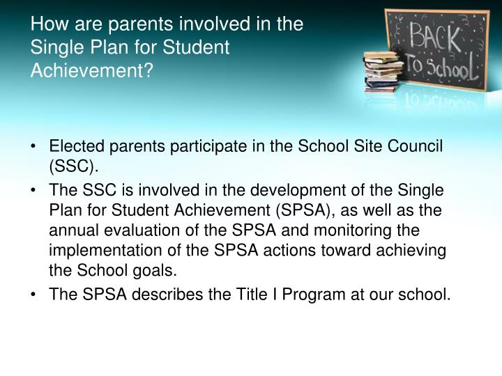 How are parents involved in the Single Plan for Student Achievement?