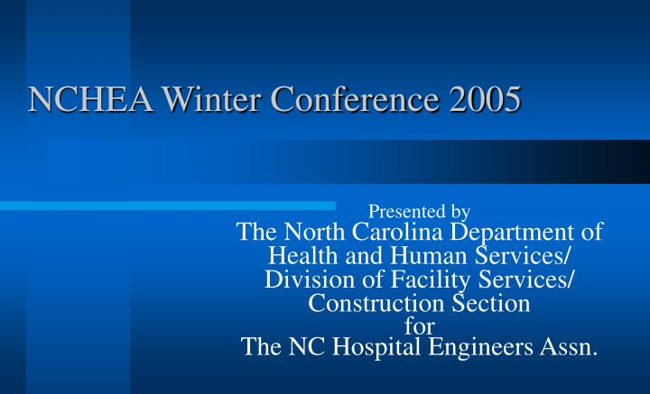 nchea winter conference 2005 n.