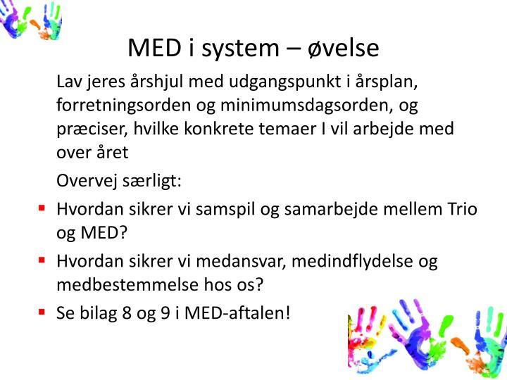 MED i system – øvelse