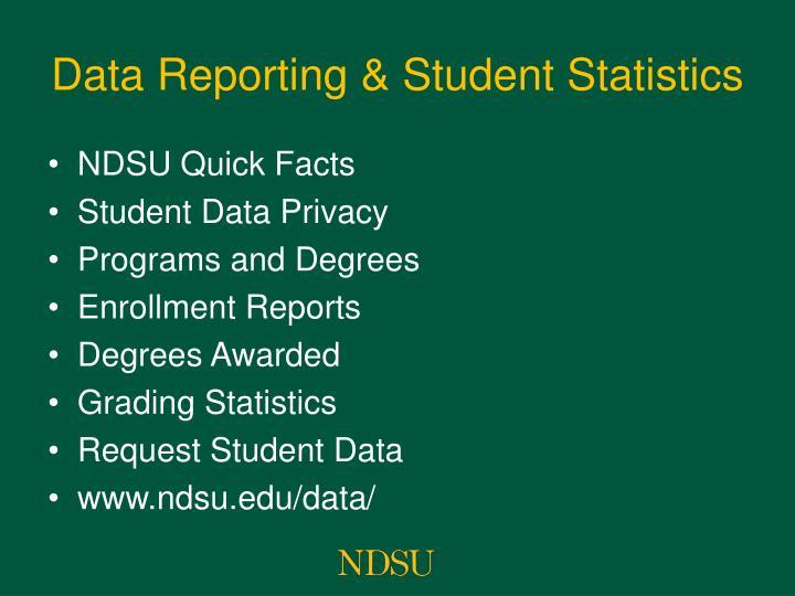 Data Reporting & Student Statistics