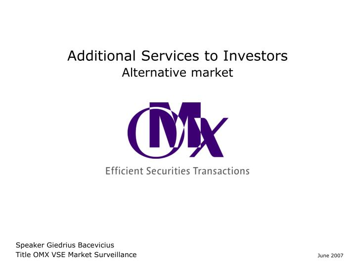additional services to investors n.