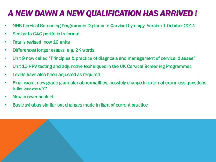 A new dawn A new qualification has arrived !