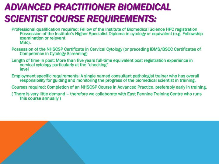 Advanced Practitioner Biomedical Scientist Course Requirements: