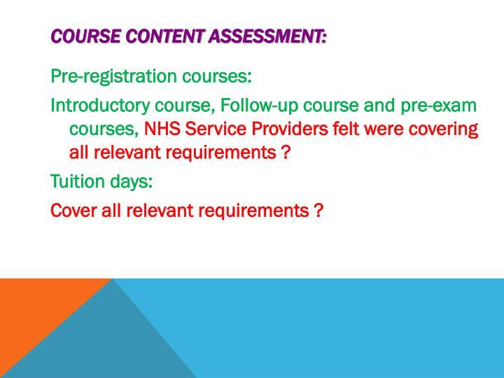 Course Content Assessment: