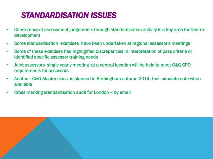 Standardisation issues