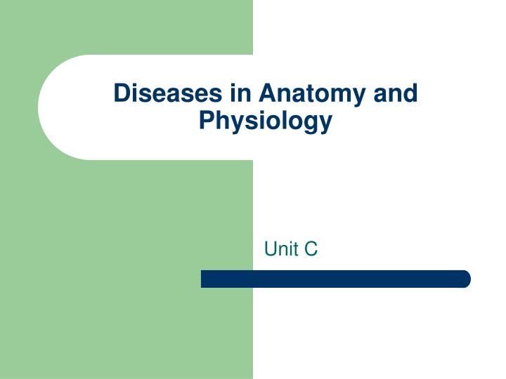 diseases in anatomy and physiology n.