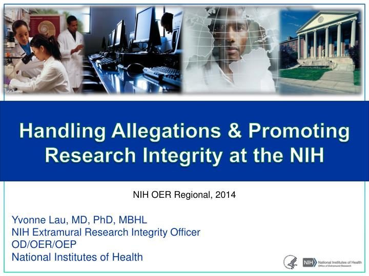 handling allegations promoting research integrity at the nih n.