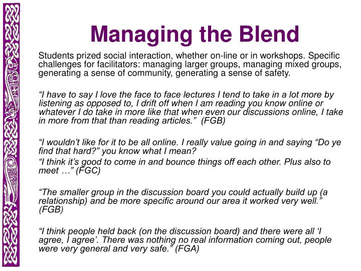 Managing the Blend