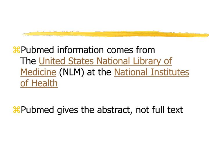 Pubmed information comes from The