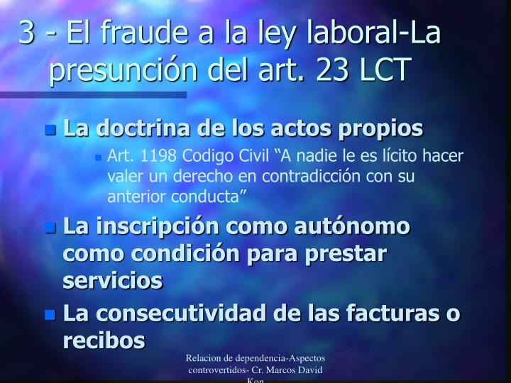 3 - El fraude a la ley laboral-La presunción del art. 23 LCT