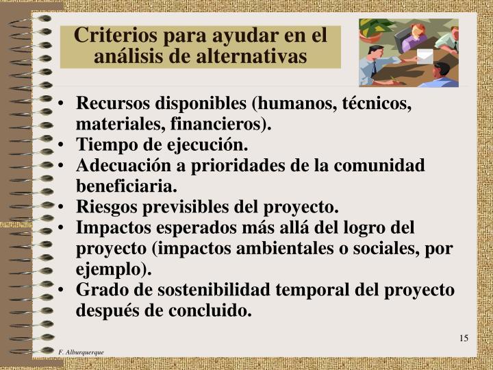 Criterios para ayudar en el análisis de alternativas