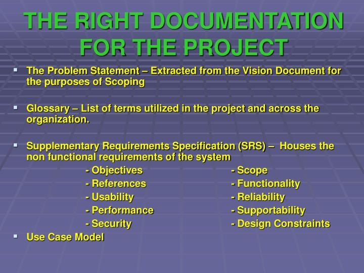 The right documentation for the project