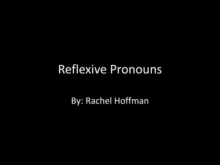 reflexive pronouns n.