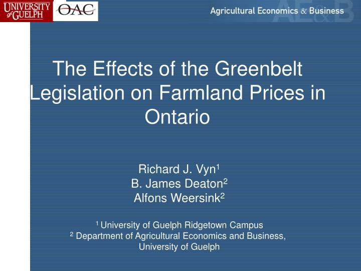 the effects of the greenbelt legislation on farmland prices in ontario n.