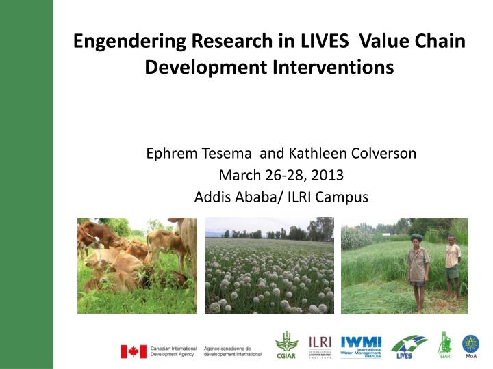 engendering research in lives value chain development interventions n.