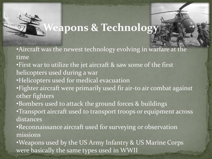 Weapons & Technology