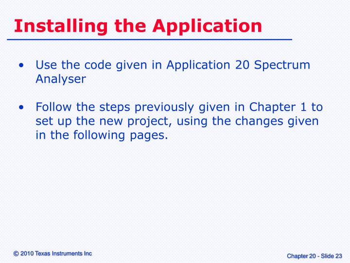 Installing the Application