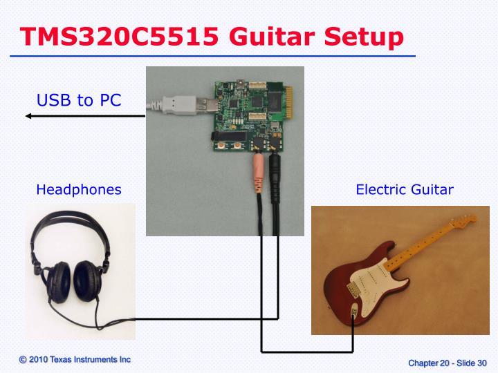 TMS320C5515 Guitar Setup