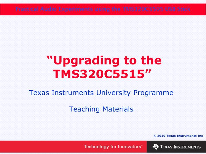 upgrading to the tms320c5515 n.