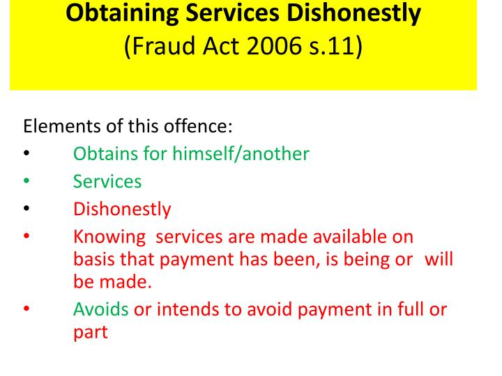 Obtaining Services Dishonestly