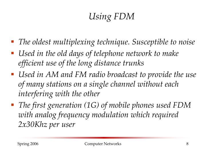 Using FDM