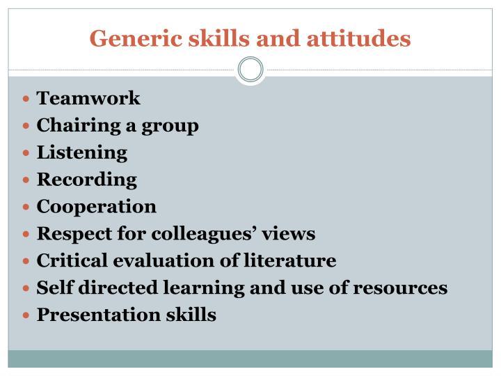 Generic skills and attitudes