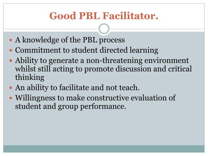 Good PBL Facilitator.