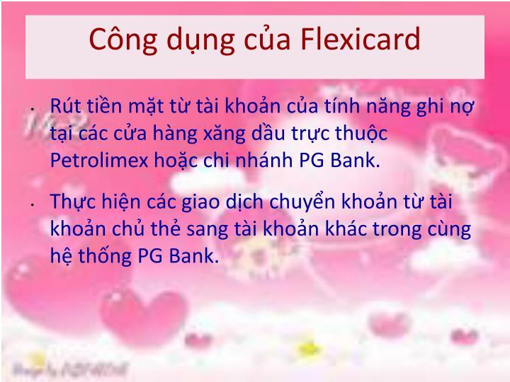 Công dụng của Flexicard