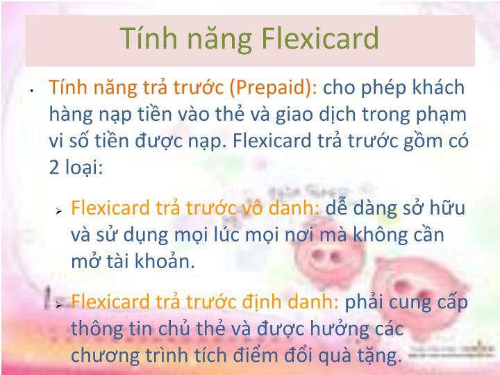 Tính năng Flexicard
