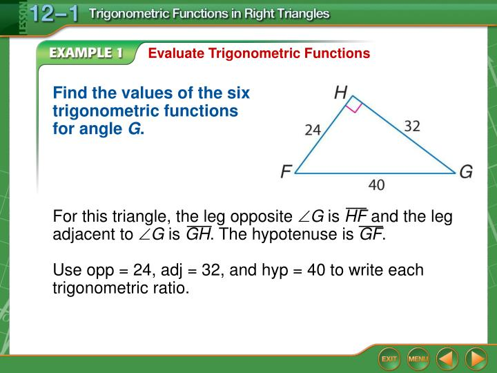 For this triangle, the leg opposite