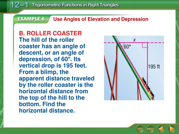 Use Angles of Elevation and Depression