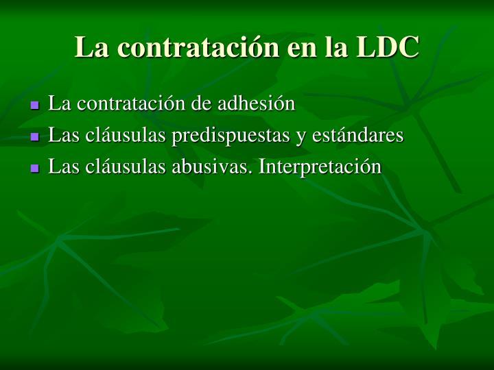 La contratación en la LDC