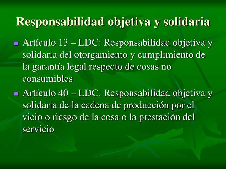 Responsabilidad objetiva y solidaria