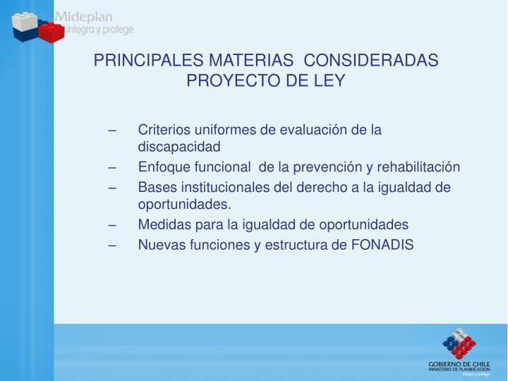 PRINCIPALES MATERIAS  CONSIDERADAS