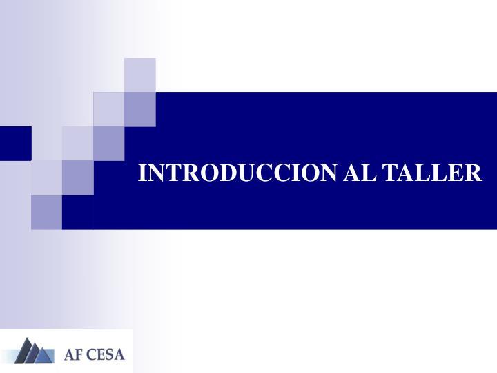 Introduccion al taller