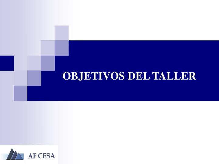 OBJETIVOS DEL TALLER