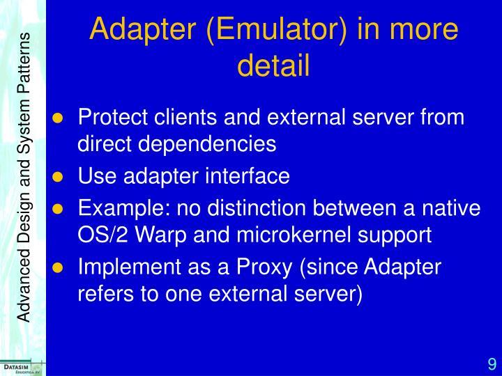 Adapter (Emulator) in more detail