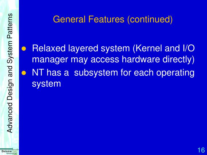 General Features (continued)