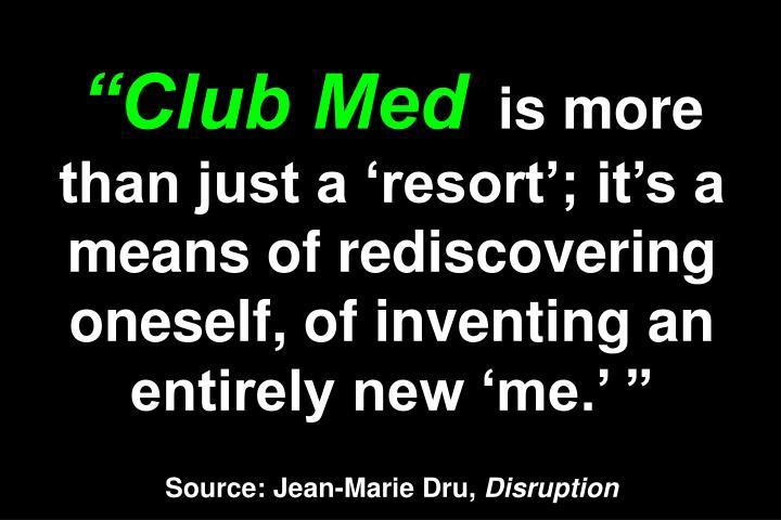 """""""Club Med"""