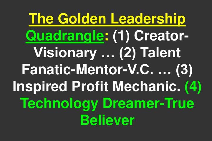 The Golden Leadership