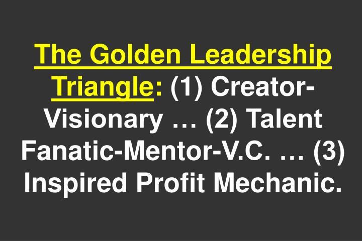 The Golden Leadership Triangle