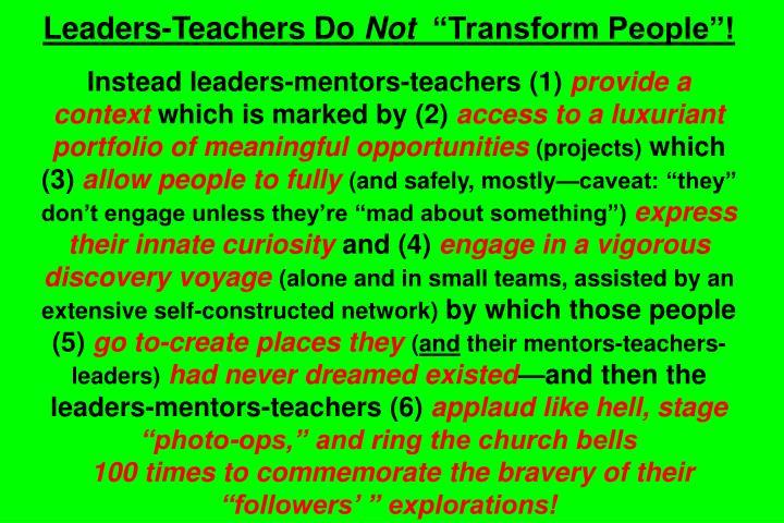 Leaders-Teachers Do