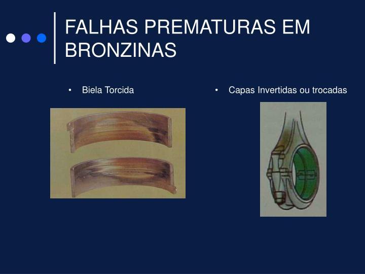 FALHAS PREMATURAS EM BRONZINAS