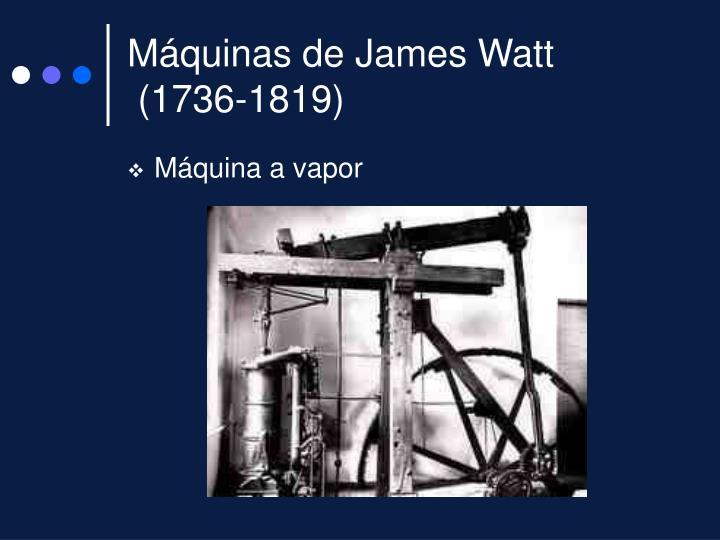 Máquinas de James Watt