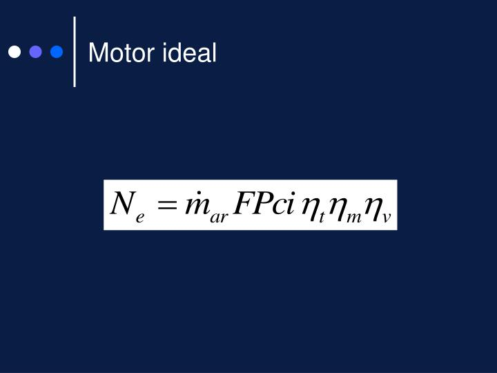 Motor ideal